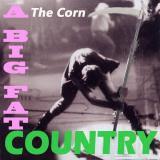 Portada de A Big Fat Country de The Corn