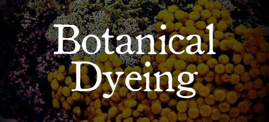 Botanical Dyed Textiles