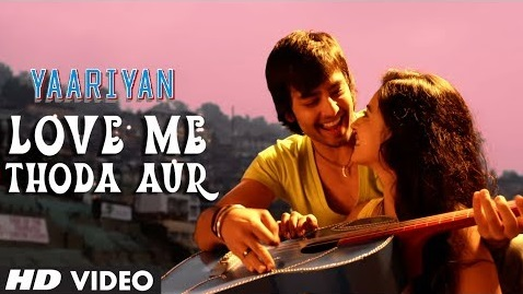 Love Me Thoda Aur - Yaariyan (2014) Watch Online