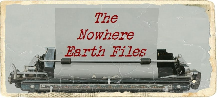 The Nowhere Earth Files