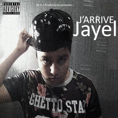 Jayel - J'arrive (2015)