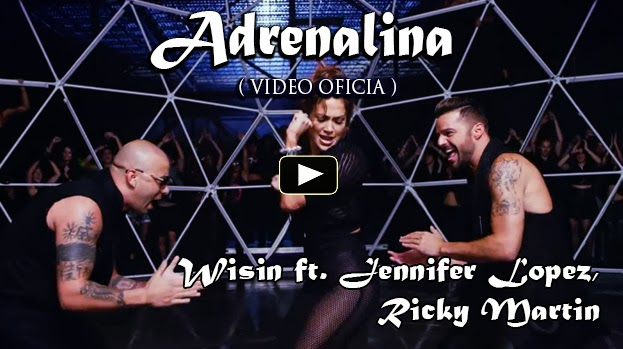 VIDEO - Wisin - Adrenalina ft. Jennifer Lopez, Ricky Martin