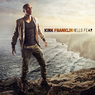 Kirk Franklin - Hello Fear - 2011