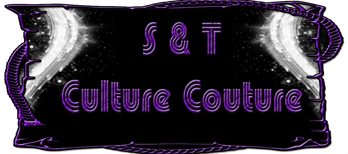 S &amp; T Culture Couture
