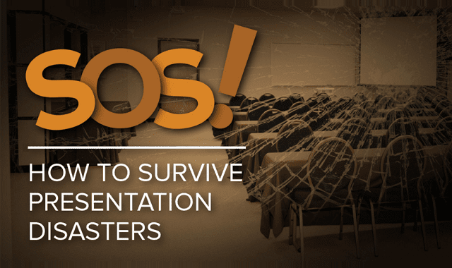 SOS! How to Survive Presentation Disasters
