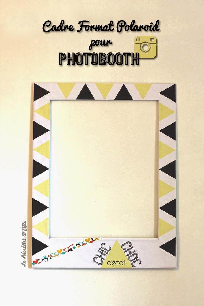 le r cr art delfie diy cadre polaro d pour photobooth. Black Bedroom Furniture Sets. Home Design Ideas