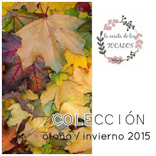 Colección otoño invierno 2015 La casita de los TOCADOS