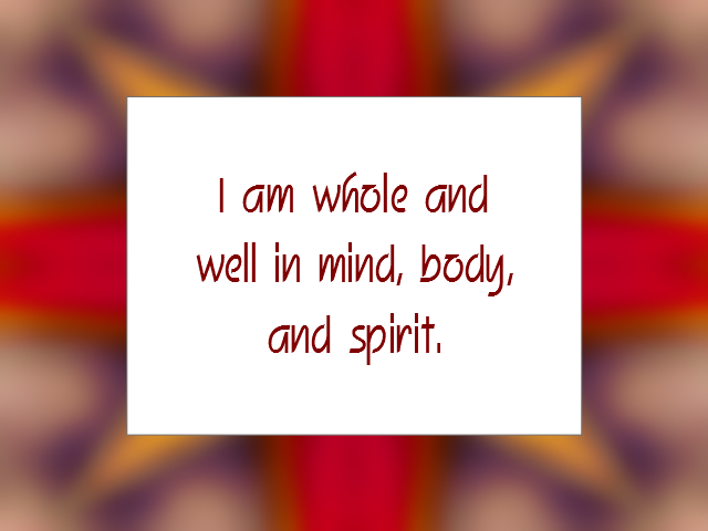 HEALTHY and WELL-BEING affirmation