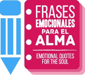 Frases Emocionales Para El Alma