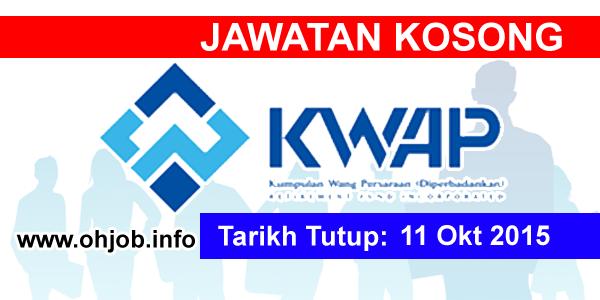Jawatan Kerja Kosong Kumpulan Wang Persaraan (KWAP) logo www.ohjob.info oktobe 2015