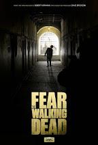 Fear The Walking Dead 1X06