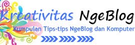 Kreativitas Ngeblog, Tutorial Ngeblog, Tips Blog, Belajar SEO