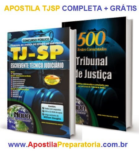 Apostila TJ - SP Concurso 2014 gratis Cd para Escrevente Técnico Judiciário.