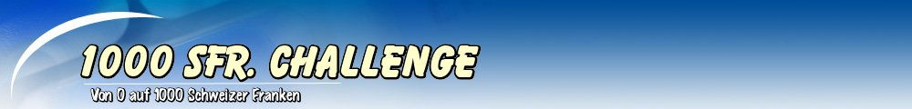 1000 SFr. Challenge
