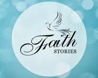 Faith Stories