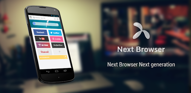 Next Browser v1.0 Final APK Free Download