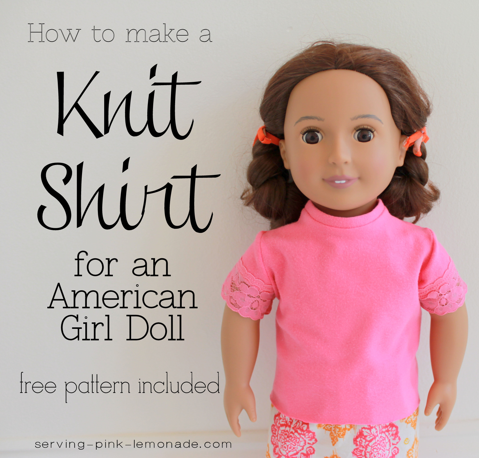 Serving Pink Lemonade: How to Sew a Shirt for an 18 Inch Doll - Free ...