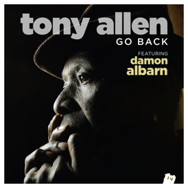 Damon Albarn Tony Allen new single Go Back