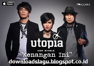 buy the original CD or use the RBT and NSP to support the singer  Unduh  Utopia - Kenangan Ini.Mp3s New Songs Downloads