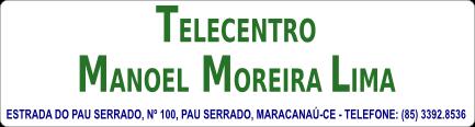 TELECENTRO MANOEL MOREIRA LIMA
