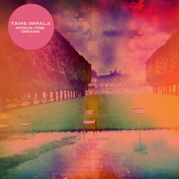 "Tame Impala - ""Apocalypse Dreams"""