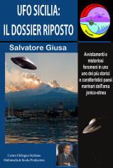 UFO SICILIA. IL DOSSIER RIPOSTO