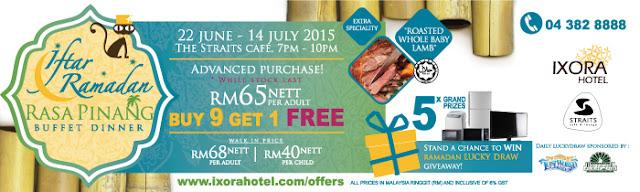 Iftar Ramadhan Rasa Pinang Ixora Hotel Malaysian Foodie