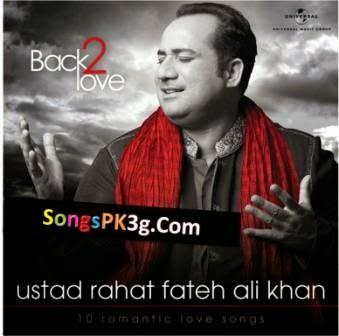 Back 2 Love - Rahat Fateh Ali Khan (2014)