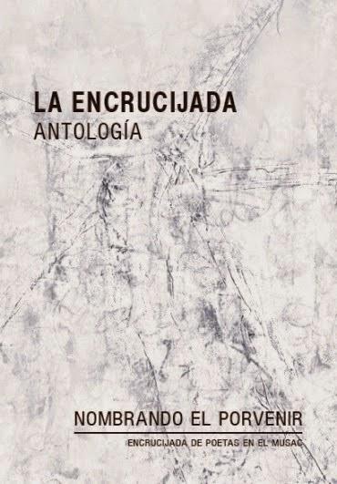La encrucijada: Antología