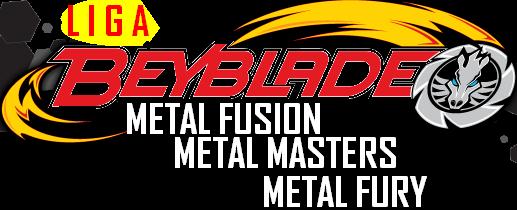 { LIGA BEYBLADE METAL FUSION  METAL MASTERS E METAL FURY }www.beybladeliga.blogspot.com