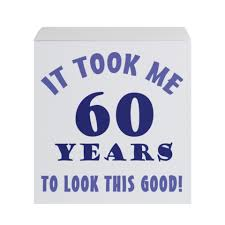 funny+60th+birthday+(6) Funny 60th birthday, Funny birthday sayings