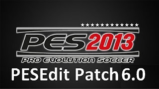 PESEdit 2013 Patch 6.