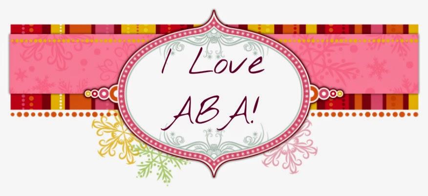 I Love ABA!
