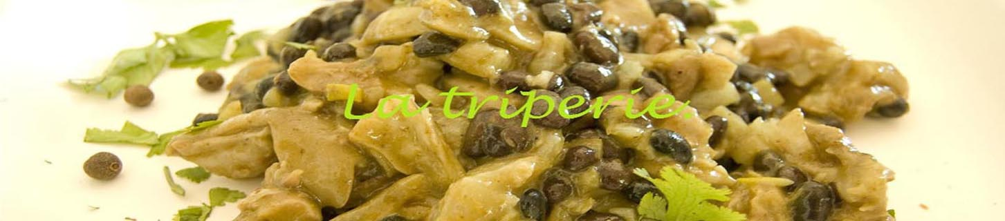 La triperie: des recettes d&#39; abats  toutes les sauces.