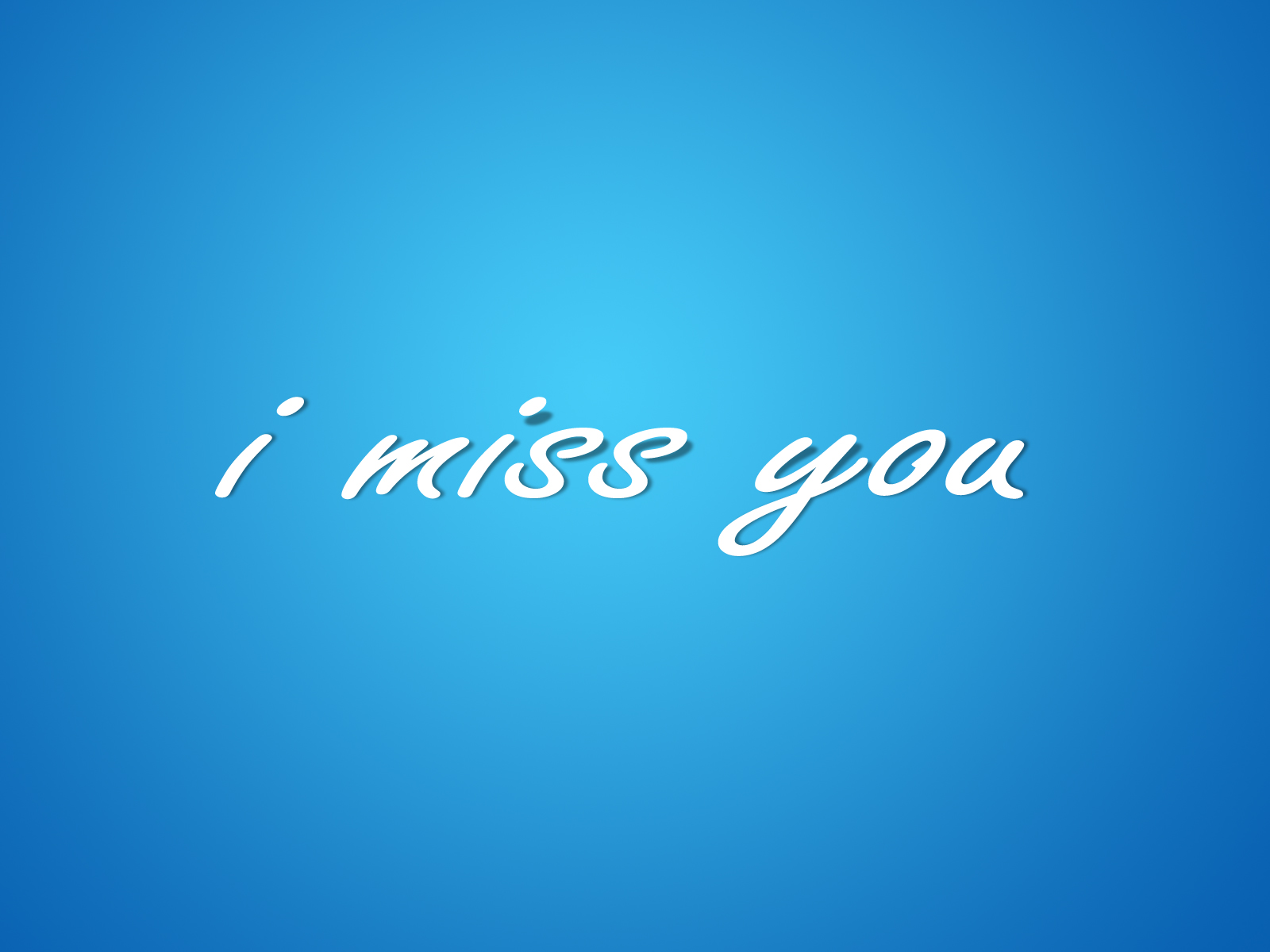http://4.bp.blogspot.com/-FYJOsksDVEQ/T-6uPu6yCdI/AAAAAAAAB40/7Cwrc64V49E/s1600/I_Miss_You_Wallpaper_Blue_www.Vvallpaper.Net.jpg