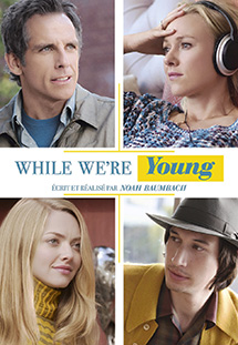 Khi Ta Còn Trẻ - While We're Young