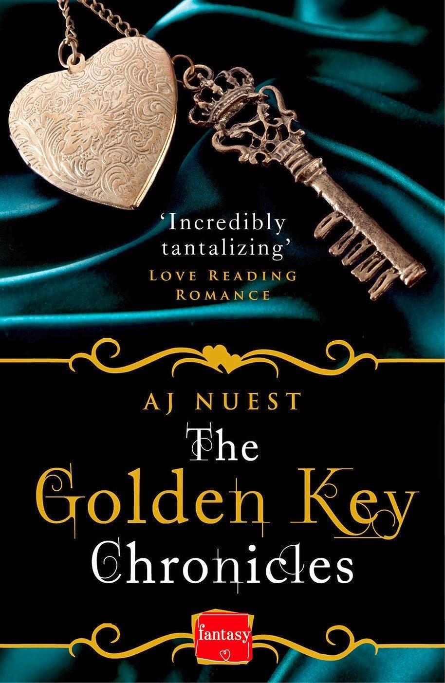 The Golden Key Chronicles by A J Nuest