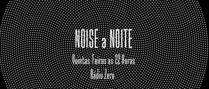 Noise a Noite