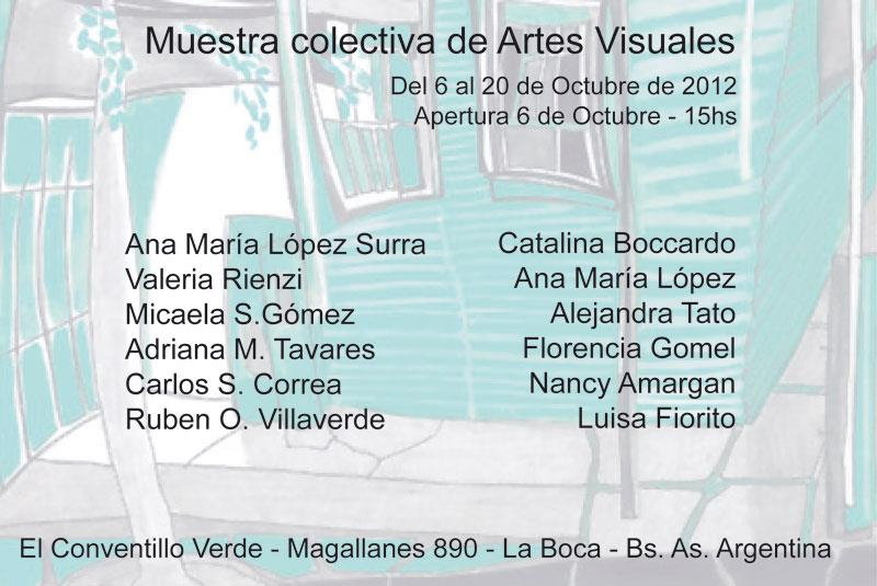 Muestra colectiva de Artes Visuales, El Conventillo Verde, 2012