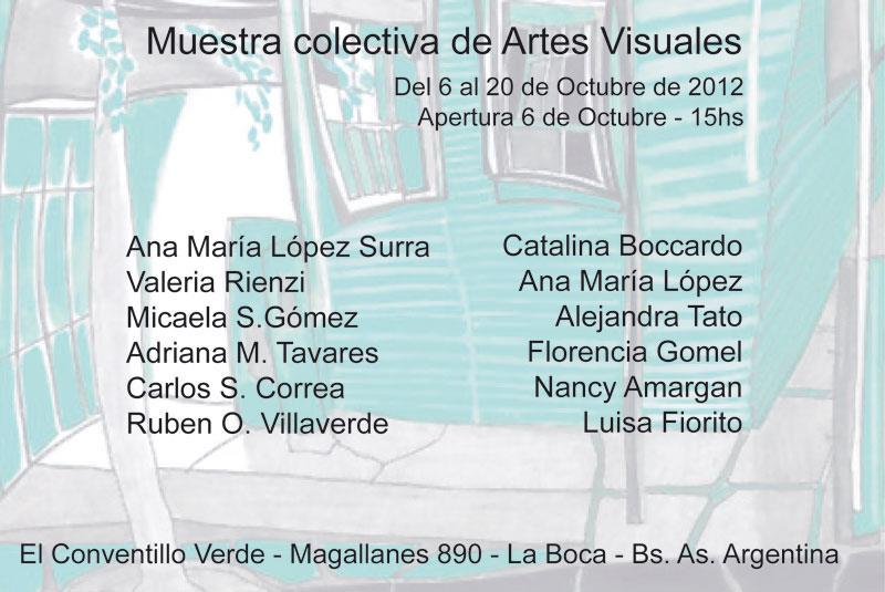 Muestra colectiva de Artes Visuales, El Conventillo Verde, 2012