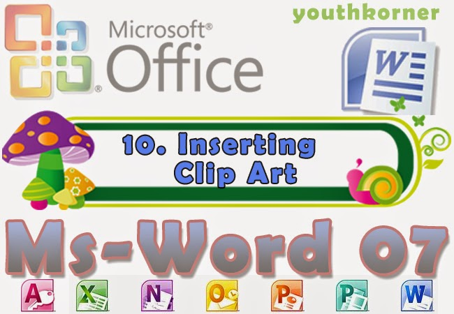 Inserting Clip Art in Word 2007