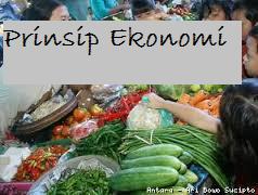 Pengertian dan Contoh Prinsip Ekonomi