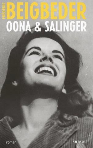 Oona & Salinger - Frédéric Beigbeder