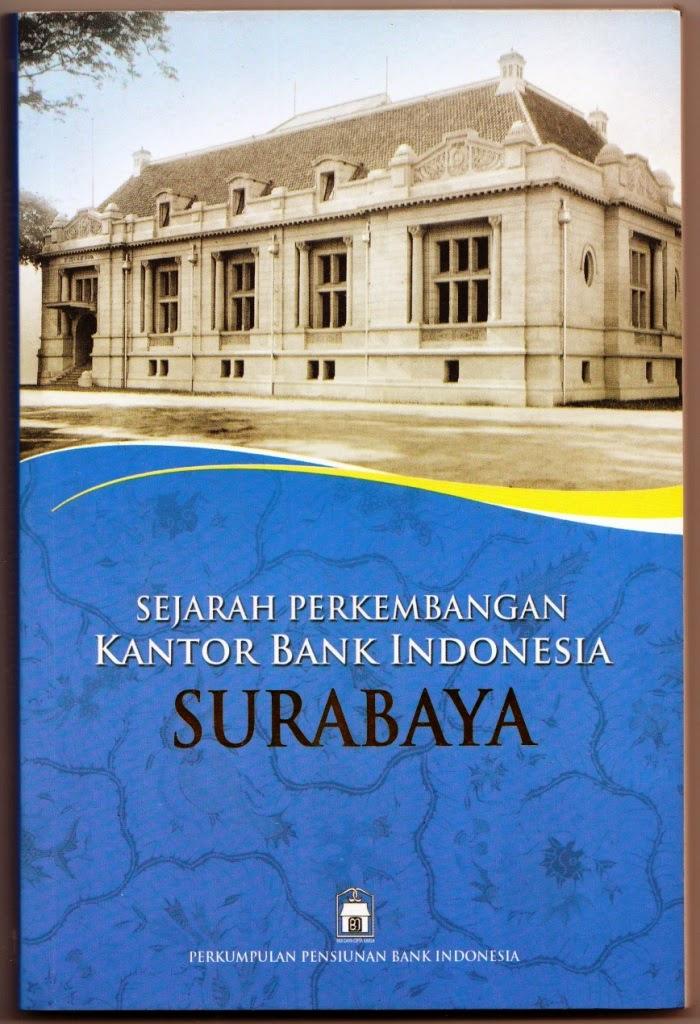 Buku Sejarah KPw BI Surabaya