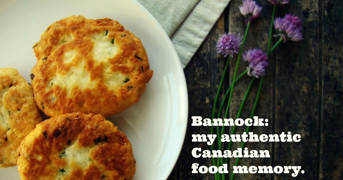 Family feedbag bannock my authentic canadian food memory for Authentic canadian cuisine