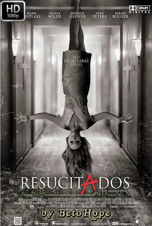 Resucitados (The Lazarus Effect) [1080p] [Latino-Ingles] [MEGA]