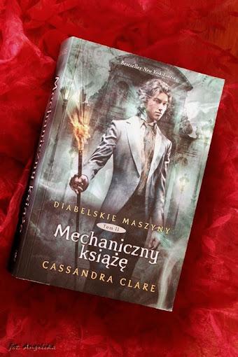 Mechaniczny książę – Cassandra Clare. Udane drugie spotkanie.