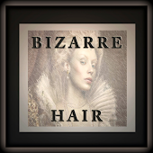 [Bizarre Hair]