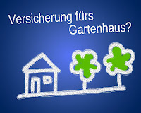 Gartenhaus Versicherung