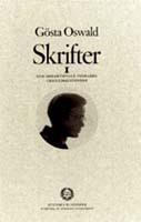 Gösta Oswald, Skrifter I - Den andaktsfulle visslaren. Christinalegender, Bokförlaget Atlantis, Stockholm, 2000